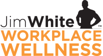 Jim White Workplace Wellness